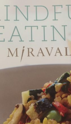Miraval Cookbook: Mindful Eating